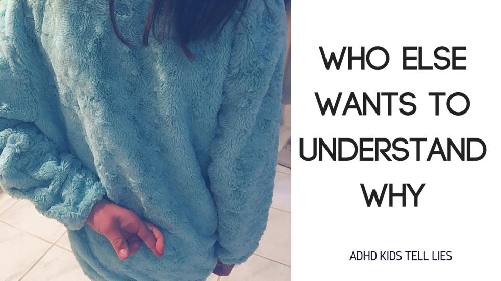 ADHD & Lies