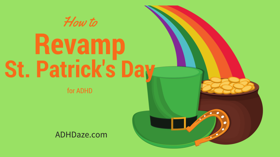 St. Patrick's day ADHD