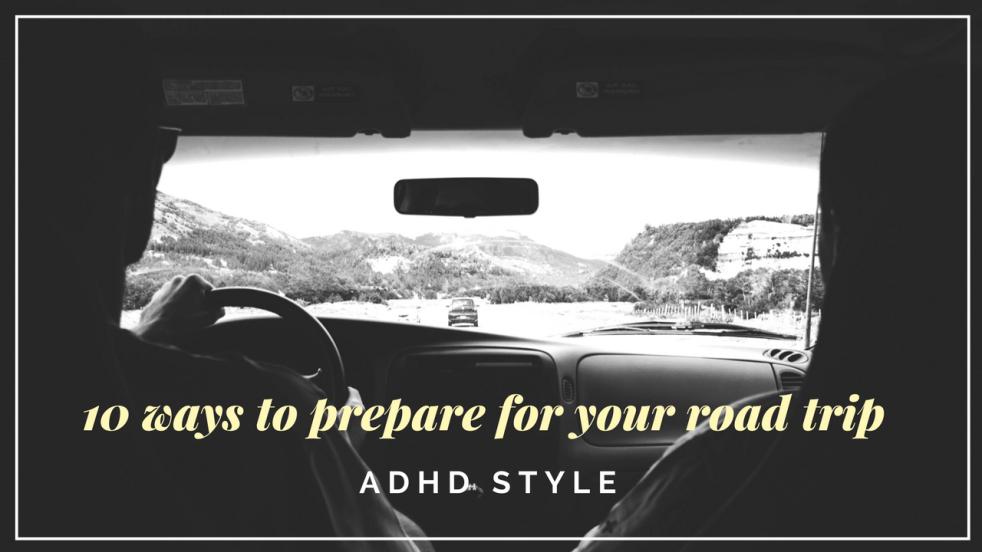 ADHD road trip